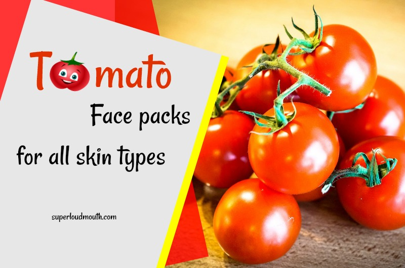 tomato face packs
