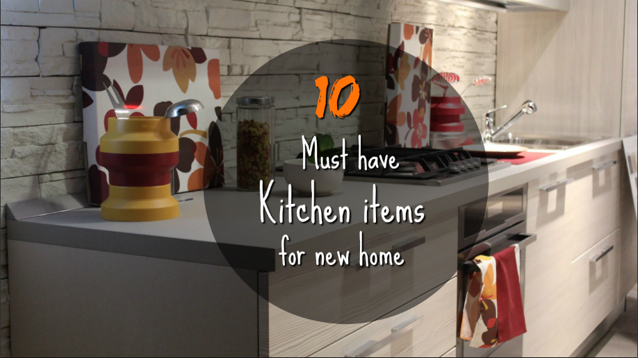 Superb List Of Kitchen Essentials For New Home